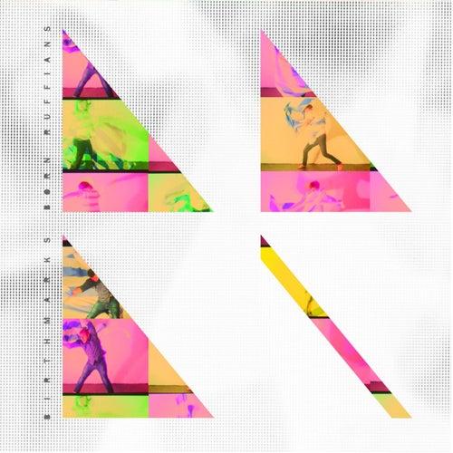 Birthmarks (Deluxe Edition) by Born Ruffians
