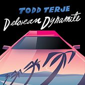 Play & Download Delorean Dynamite by Todd Terje | Napster