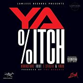 Play & Download Ya B*tch (feat. J. Stalin & 4rax) - Single by Hoodstarz | Napster