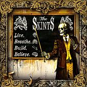 Play & Download Live, Breathe, Build, Believe by The Skints | Napster