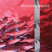 Rending Brass: The Cyclist Remixes by Various Artists
