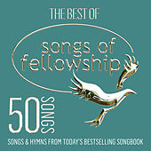 Play & Download The Best of Songs of Fellowship by Various Artists | Napster