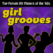 Girl Grooves by Various Artists