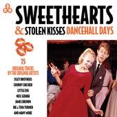 Sweethearts & Stolen Kisses - Dancehall Days von Various Artists