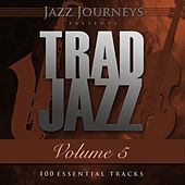 Jazz Journeys Presents Trad Jazz - Vol. 5 (100 Essential Tracks) by Various Artists