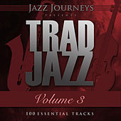 Jazz Journeys Presents Trad Jazz - Vol. 3 (100 Essential Tracks) by Various Artists