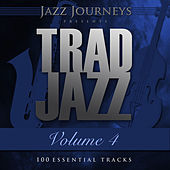 Jazz Journeys Presents Trad Jazz - Vol. 4 (100 Essential Tracks) by Various Artists