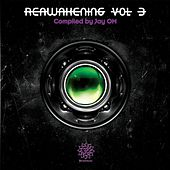 Reawakening Vol. 3 (Compiled by Jay OM) by Various Artists