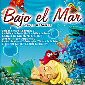 Play & Download Bajo el Mar by Grupo Golosina | Napster