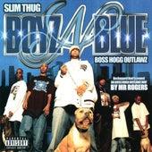 Play & Download Boyz-N-Blue by Slim Thug | Napster