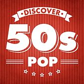 Play & Download Discover 50s Pop by Various Artists | Napster