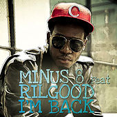 Play & Download I'm Back by Minus 8 | Napster