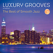 The Best of Smooth Jazz by Luxury Grooves