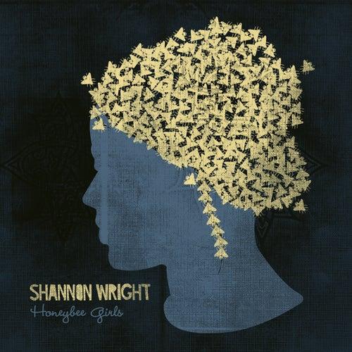 Honeybee Girls by Shannon Wright
