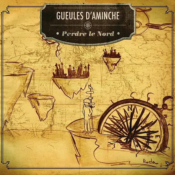 Gueules D'Aminche - Perdre Le Nord