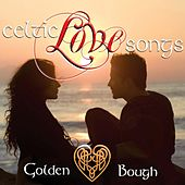 Celtic Love Songs by Golden Bough
