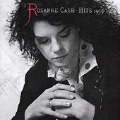 Play & Download Hits 1979-1989 by Rosanne Cash | Napster