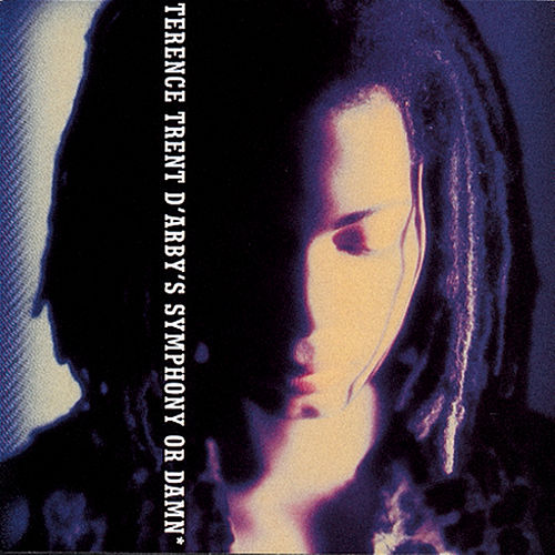 Play & Download Symphony Or Damn by Terence Trent D'Arby | Napster