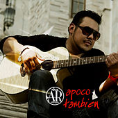 Play & Download Apoco Tambien by Alex Rivera | Napster