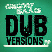 Play & Download Dub Versions - EP by Gregory Isaacs | Napster