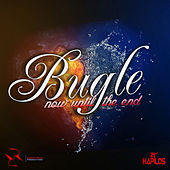 Now Until the End - Single by Bugle