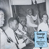 Play & Download George Lewis at Manny's Tavern 1949 by George Lewis | Napster