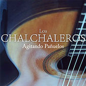 Agitando Pañuelos by Los Chalchaleros