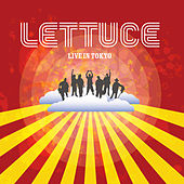 Play & Download Live in Tokyo by Lettuce | Napster