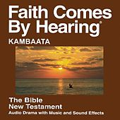 Kambaata New Testament (Dramatized) by The Bible