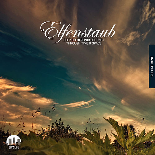 Elfenstaub, Vol. 9 - Deep Electronic Journey Through Time & Space by Various Artists