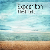 Play & Download Expedition - First Trip by Various Artists | Napster