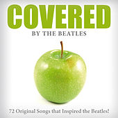 Covered by the Beatles von Various Artists