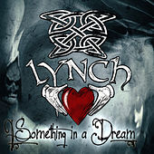 Play & Download Something in a Dream by Lynch | Napster