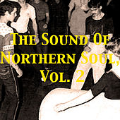 The Sound of Northern Soul, Vol. 2 von Various Artists