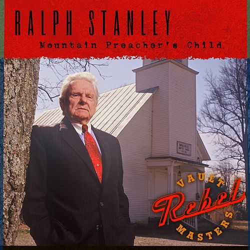 Mountain Preacher's Child by Ralph Stanley