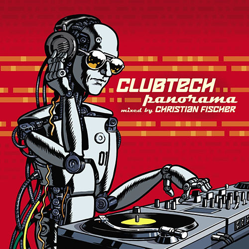 Clubtech Panorama by Various Artists