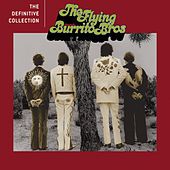 Play & Download The Definitive Collection by The Flying Burrito Brothers | Napster