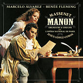 Play & Download Manon by Marcelo Alvarez; Renee Fleming | Napster