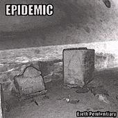 Earth Penitentiary by Epidemic