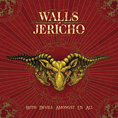 Play & Download With Devils Amongst Us All by Walls of Jericho | Napster