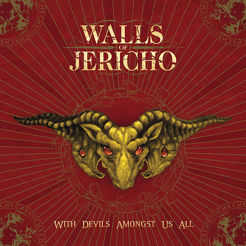 With Devils Amongst Us All by Walls of Jericho