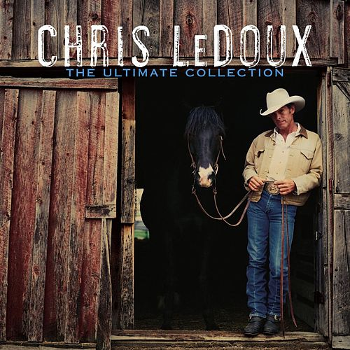 Play & Download The Ultimate Collection by Chris LeDoux | Napster