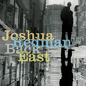 Play & Download Back East by Joshua Redman | Napster