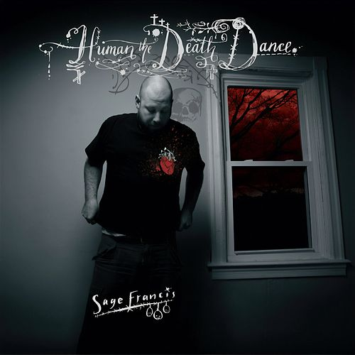 Human the Death Dance by Sage Francis