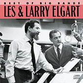 Play & Download Best Of The Big Bands by Les & Larry Elgart Orchestra | Napster