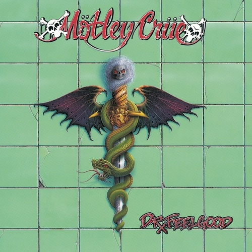 Play & Download Dr. Feelgood by Motley Crue | Napster