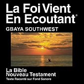 Gbaya Sud-Ouest Du Nouveau Testament (Dramatisé) - Gbaya Southwest Bible by The Bible