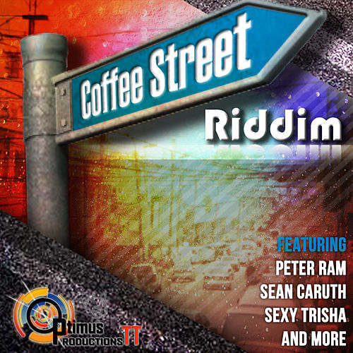 Play & Download Coffee Street Riddim by Various Artists | Napster