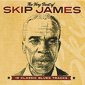 The Very Best of Skip James by Skip James
