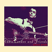 Eddie Condon and Friends (Live) by Various Artists